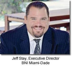 Jeff Stay, Executive Director BNI Miami-Dade